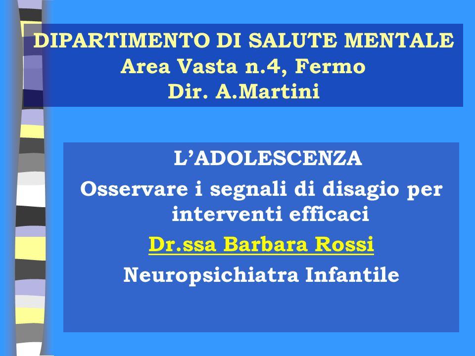 DIPARTIMENTO DI SALUTE MENTALE Area Vasta n.4, Fermo Dir. A.Martini