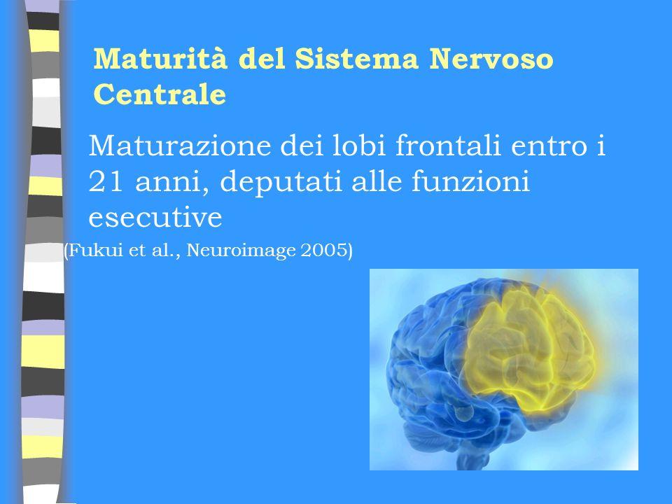 Maturità del Sistema Nervoso Centrale