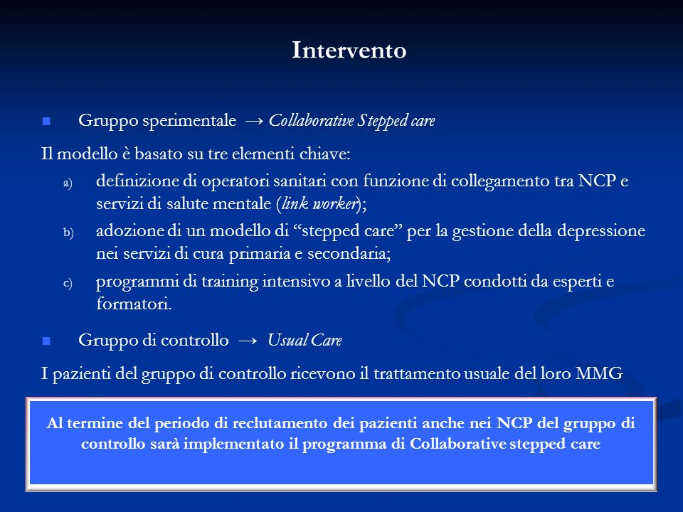 Intervento Gruppo sperimentale → Collaborative Stepped care