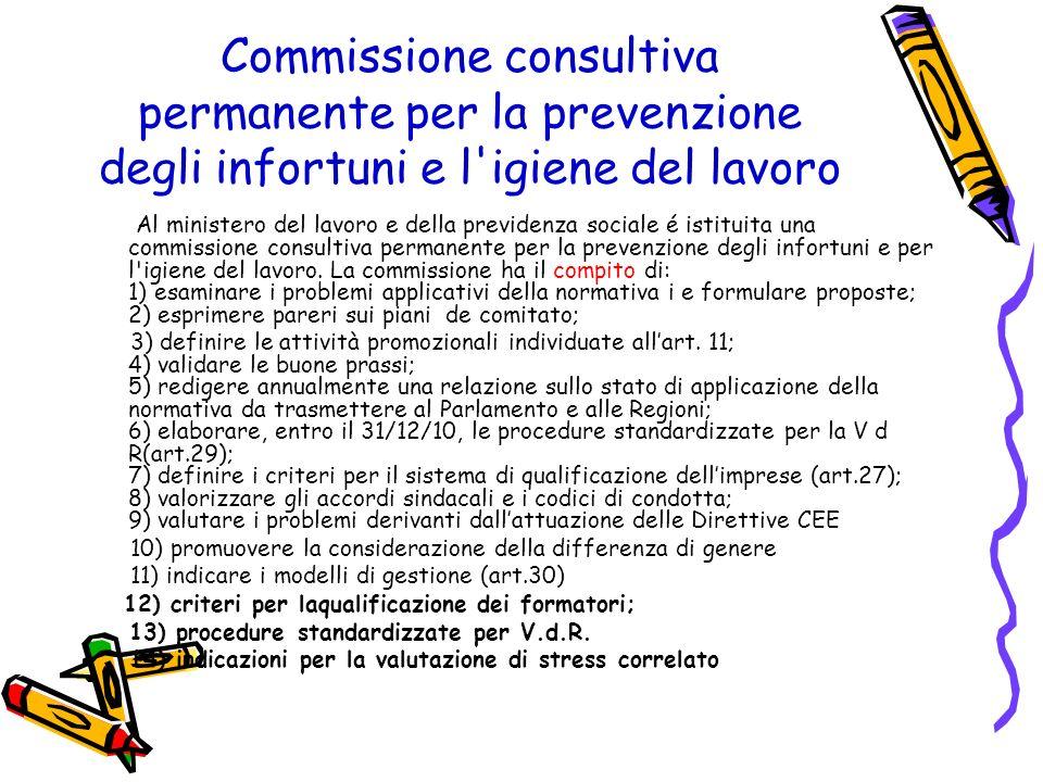 Commissione consultiva permanente per la prevenzione degli infortuni e l igiene del lavoro