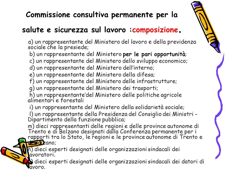 Commissione consultiva permanente per la salute e sicurezza sul lavoro :composizione.