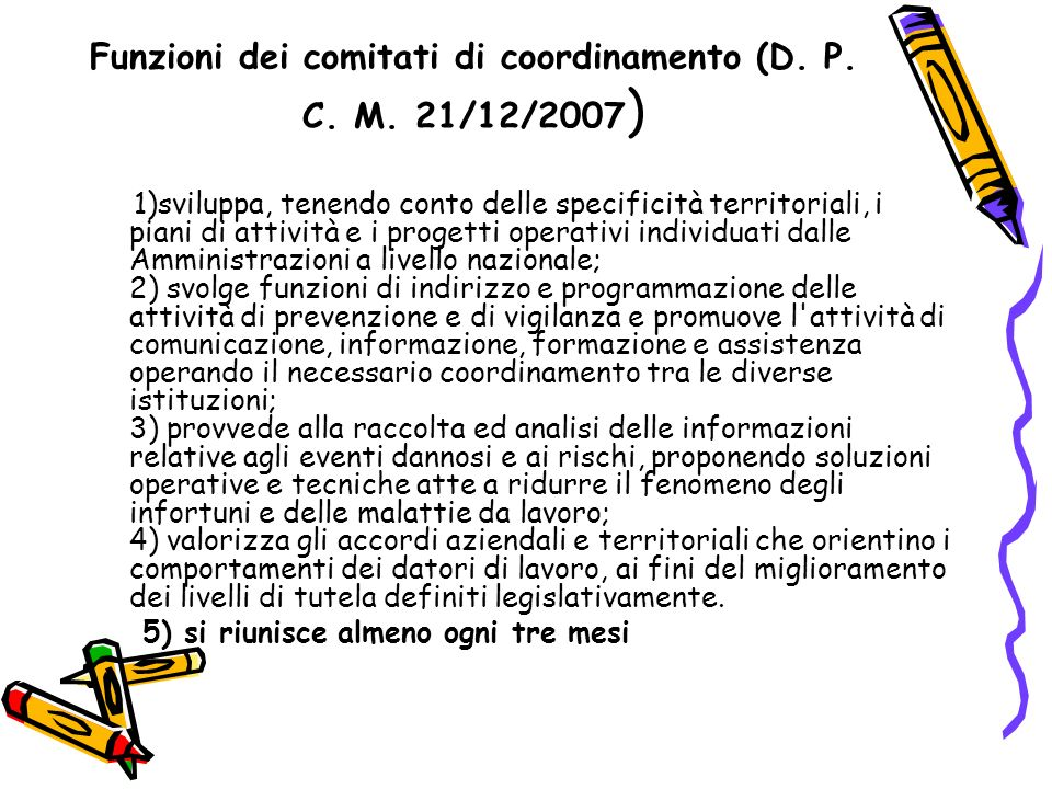 Funzioni dei comitati di coordinamento (D. P. C. M. 21/12/2007)