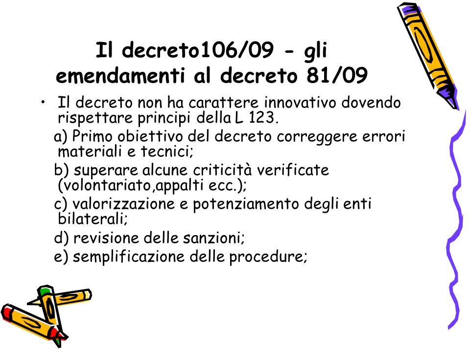 Il decreto106/09 - gli emendamenti al decreto 81/09
