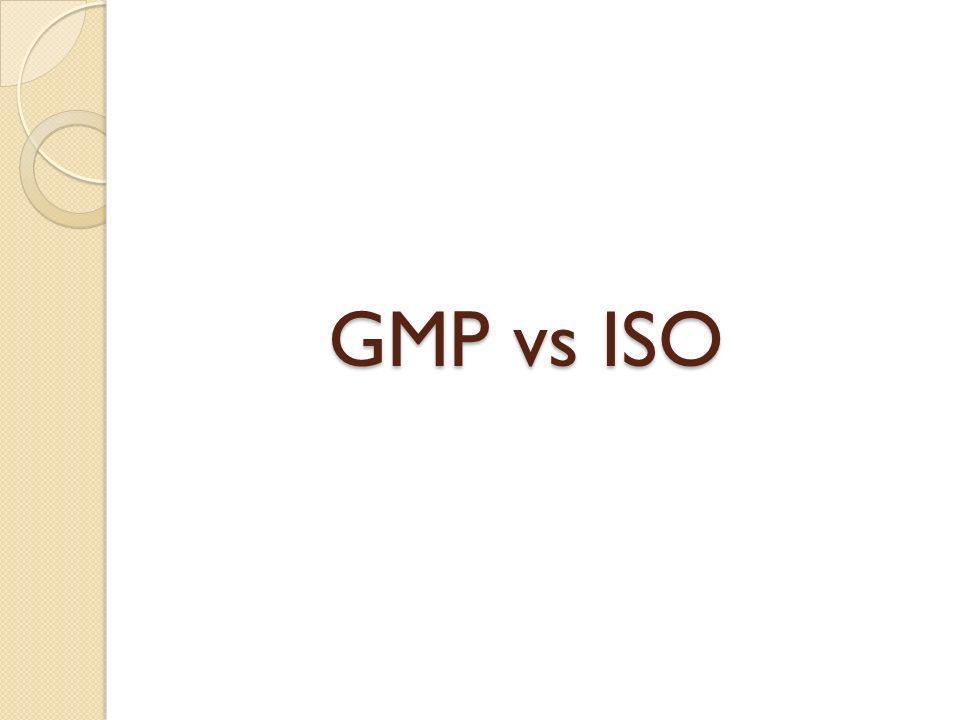 GMP vs ISO