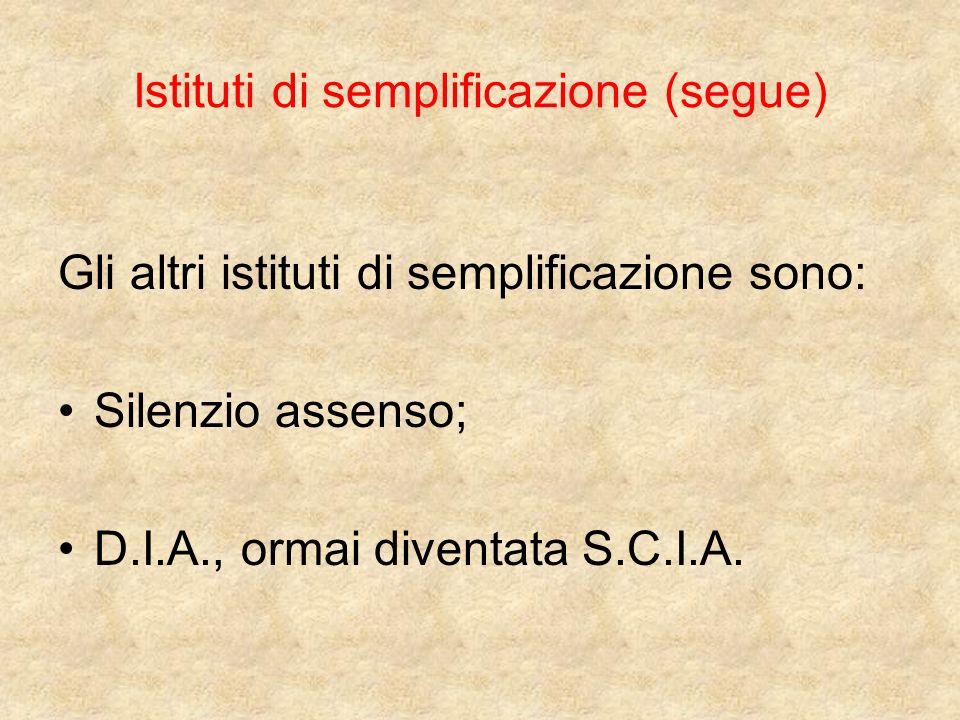 Istituti di semplificazione (segue)