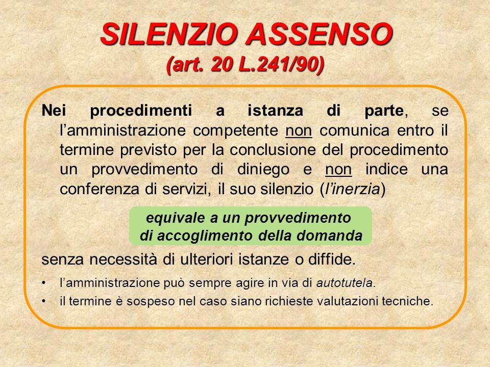 SILENZIO ASSENSO (art. 20 L.241/90)