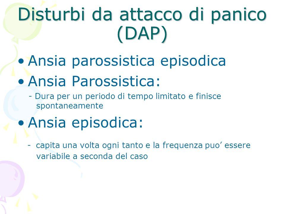 Disturbi da attacco di panico (DAP)