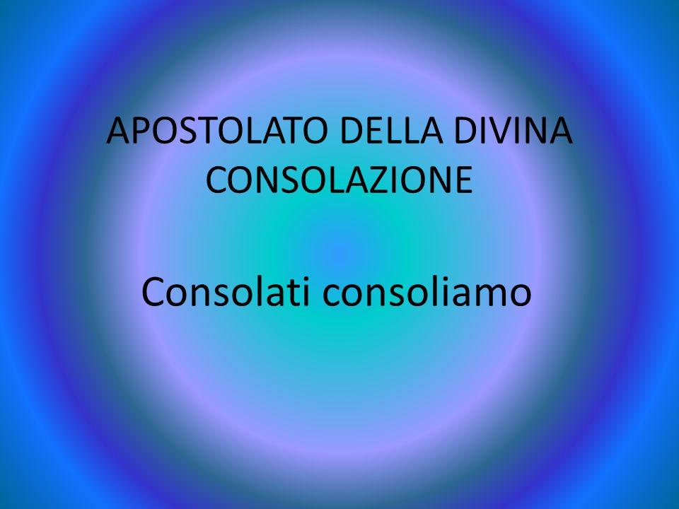 APOSTOLATO DELLA DIVINA CONSOLAZIONE