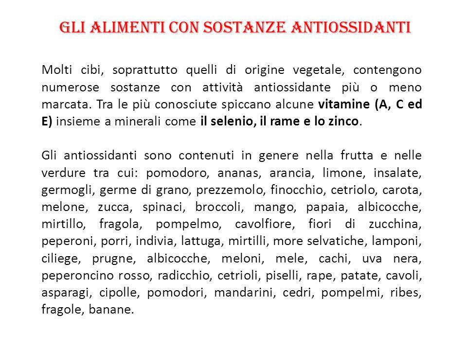 Gli alimenti con sostanze antiossidanti