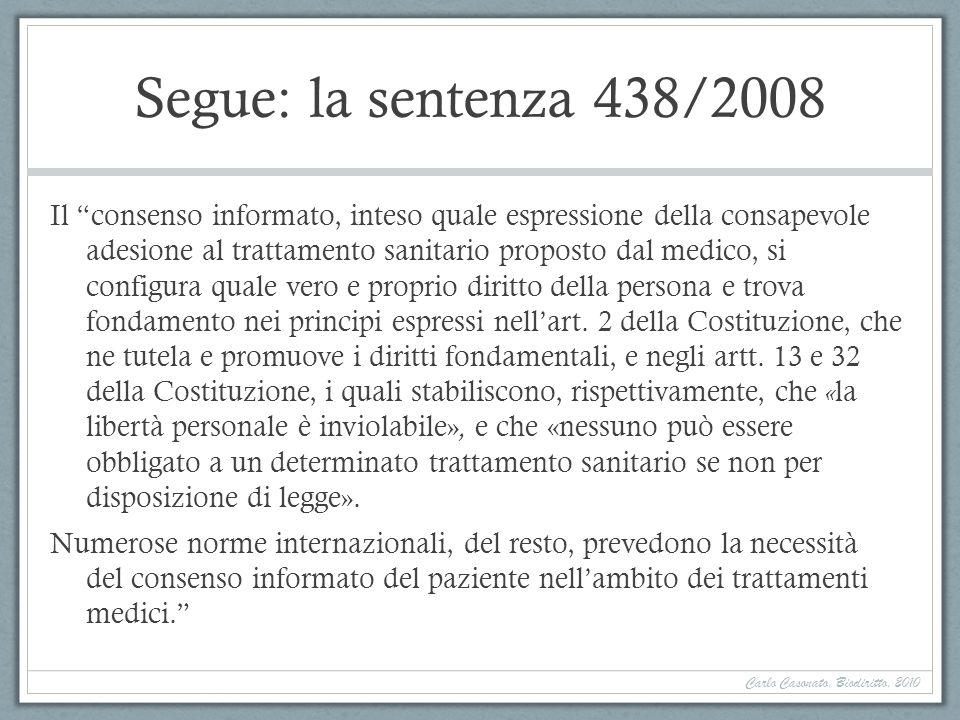 Segue: la sentenza 438/2008