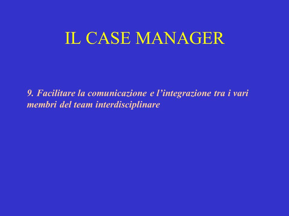 IL CASE MANAGER 9.