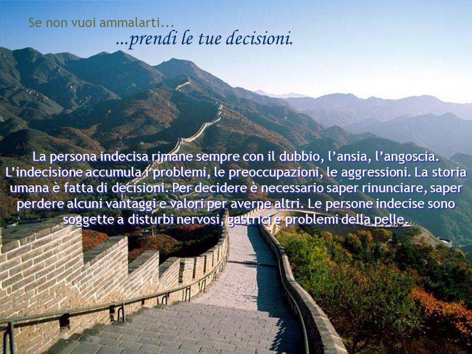 ...prendi le tue decisioni.
