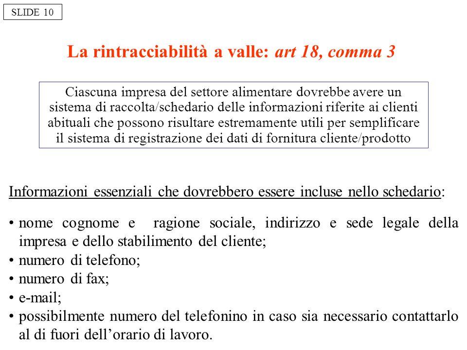 La rintracciabilità a valle: art 18, comma 3