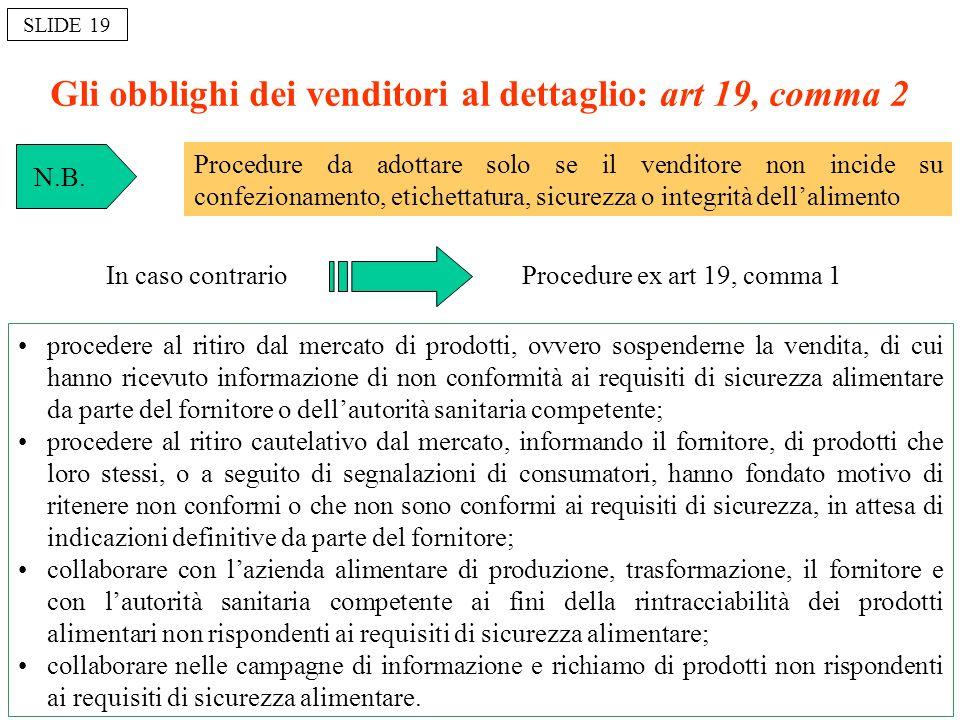 Gli obblighi dei venditori al dettaglio: art 19, comma 2