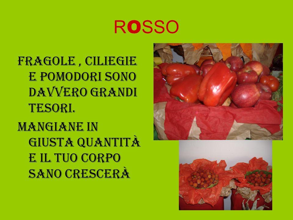 ROSSO Fragole , ciliegie e pomodori sono davvero grandi tesori.