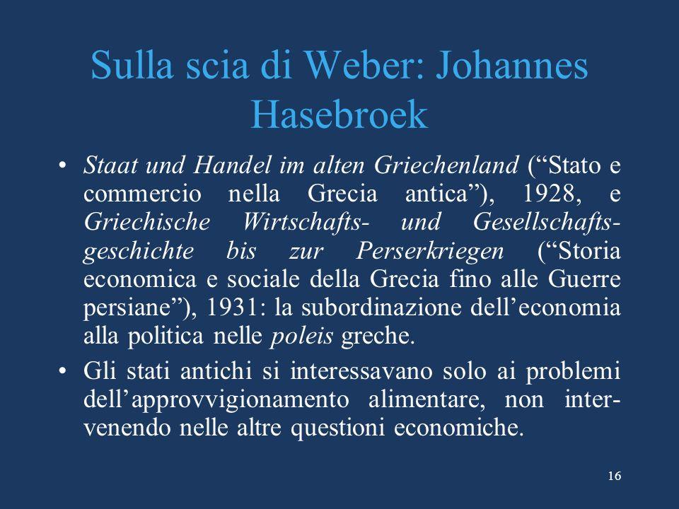 Sulla scia di Weber: Johannes Hasebroek