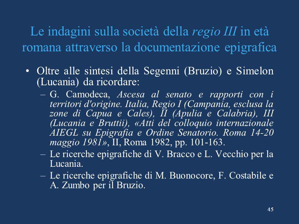 Le indagini sulla società della regio III in età romana attraverso la documentazione epigrafica