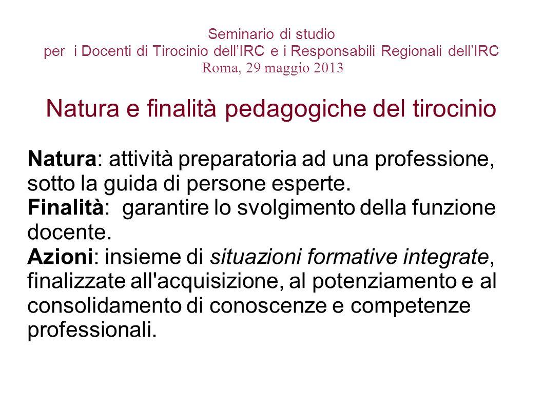 Natura e finalità pedagogiche del tirocinio