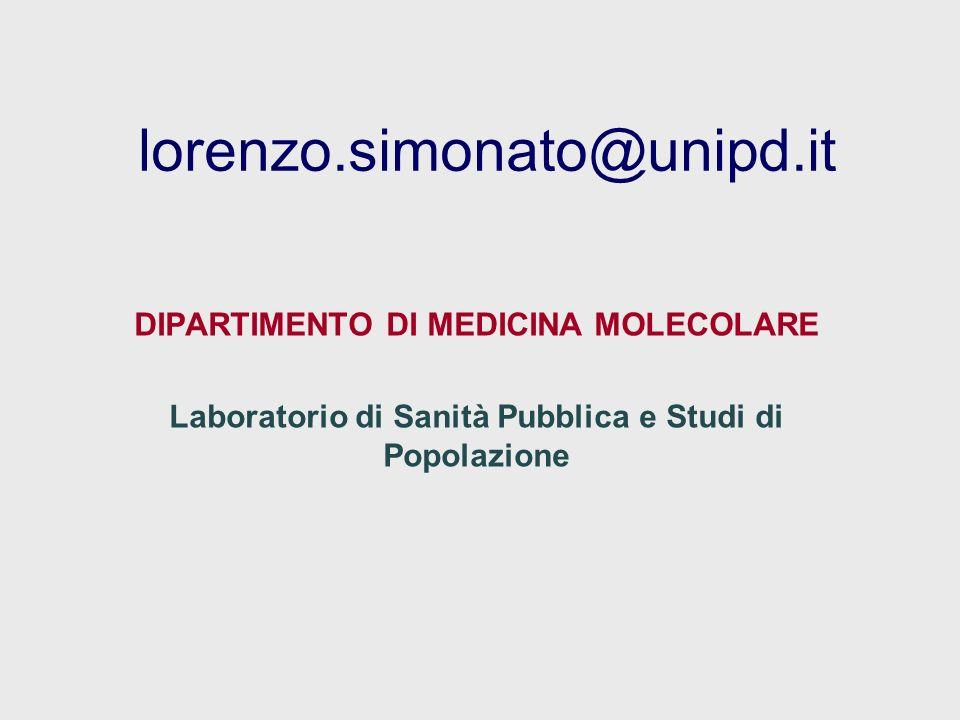 lorenzo.simonato@unipd.it DIPARTIMENTO DI MEDICINA MOLECOLARE
