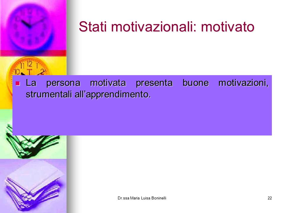 Stati motivazionali: motivato
