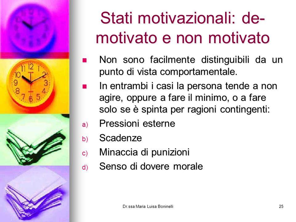 Stati motivazionali: de-motivato e non motivato