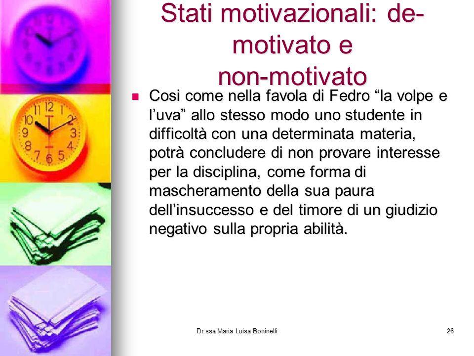 Stati motivazionali: de-motivato e non-motivato
