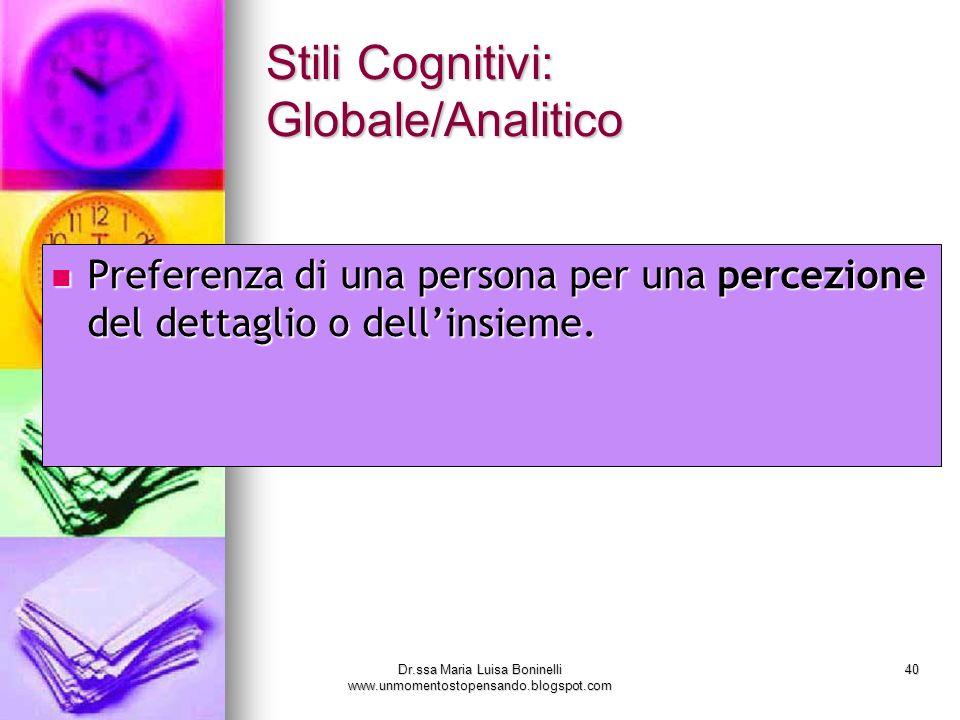 Stili Cognitivi: Globale/Analitico