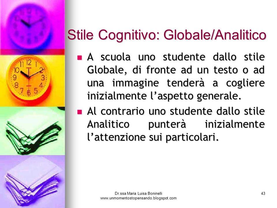 Stile Cognitivo: Globale/Analitico