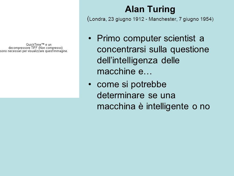 Alan Turing (Londra, 23 giugno 1912 - Manchester, 7 giugno 1954)