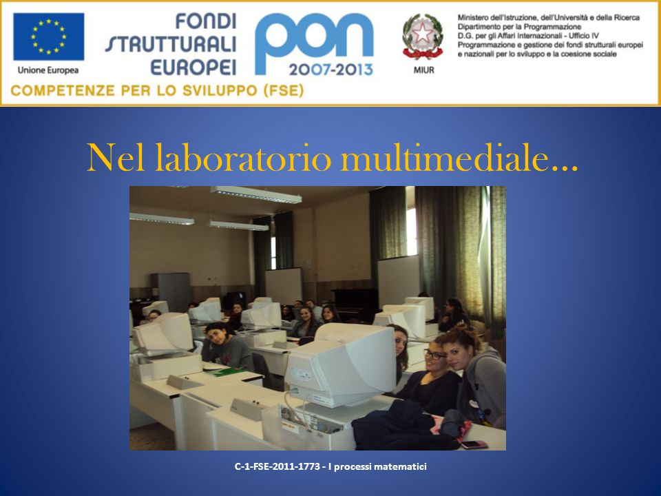 Nel laboratorio multimediale…