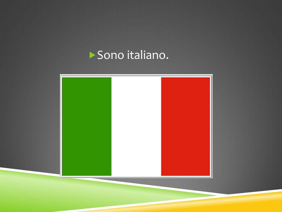 Sono italiano.
