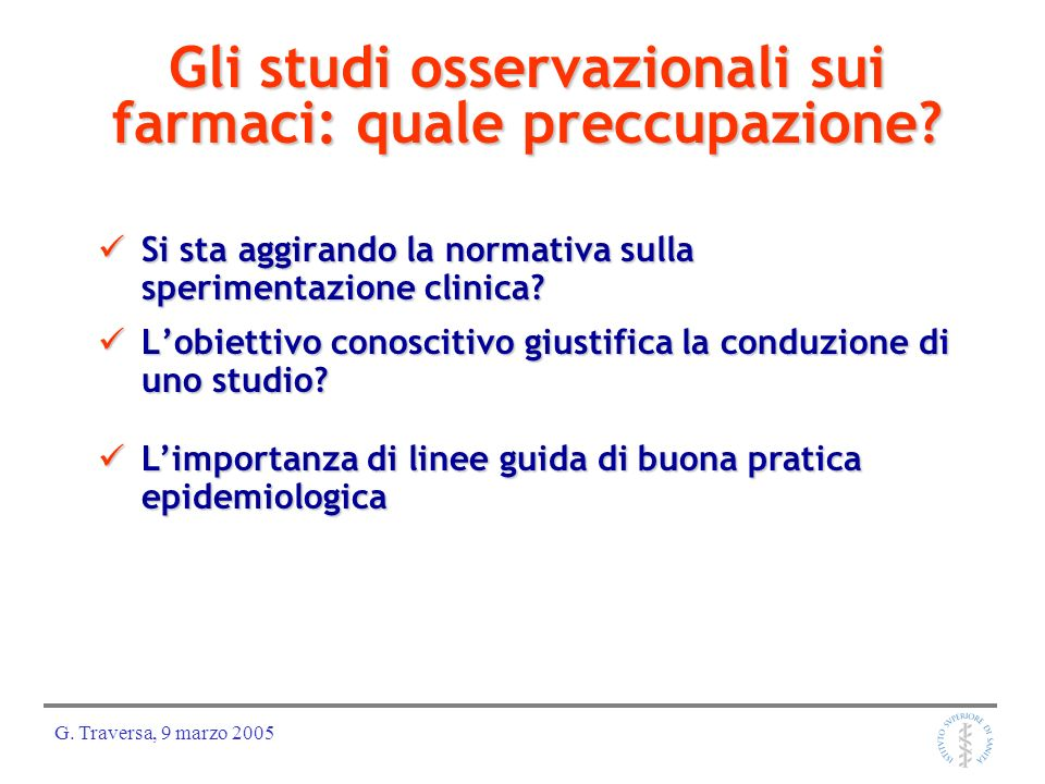 Gli studi osservazionali sui farmaci: quale preccupazione