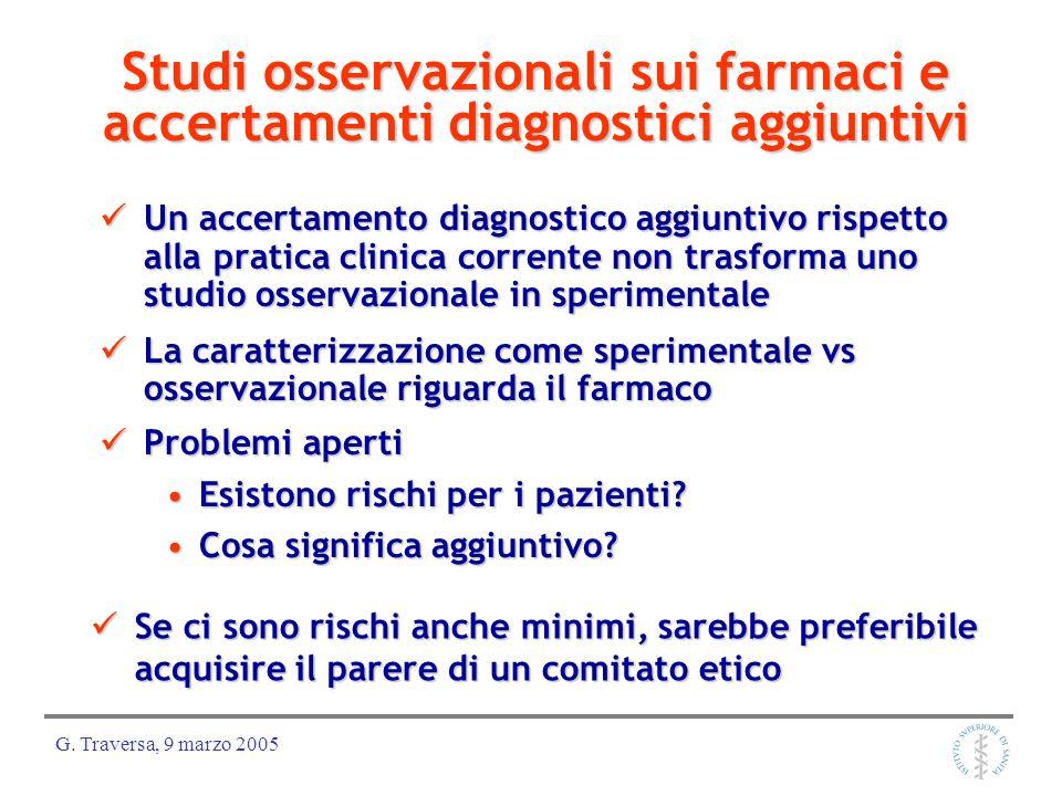 Studi osservazionali sui farmaci e accertamenti diagnostici aggiuntivi