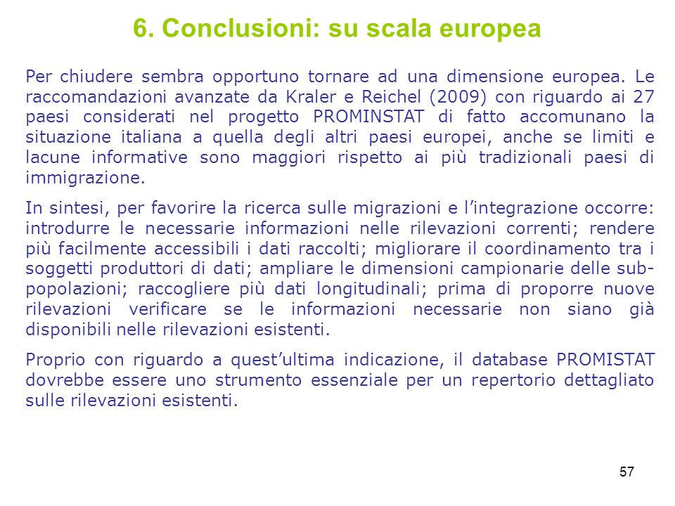 6. Conclusioni: su scala europea