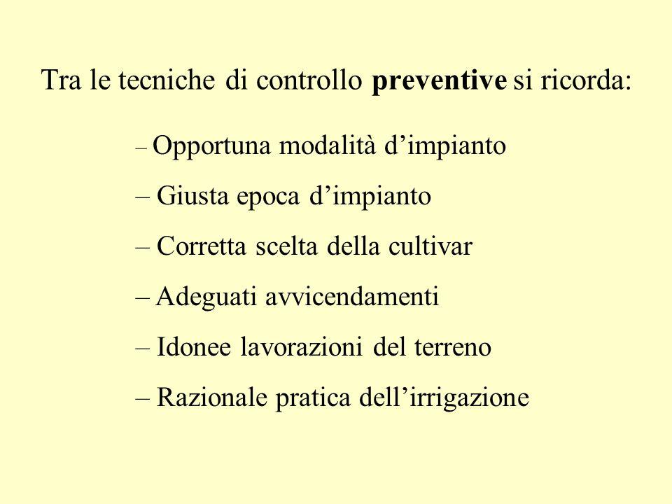 Tra le tecniche di controllo preventive si ricorda: