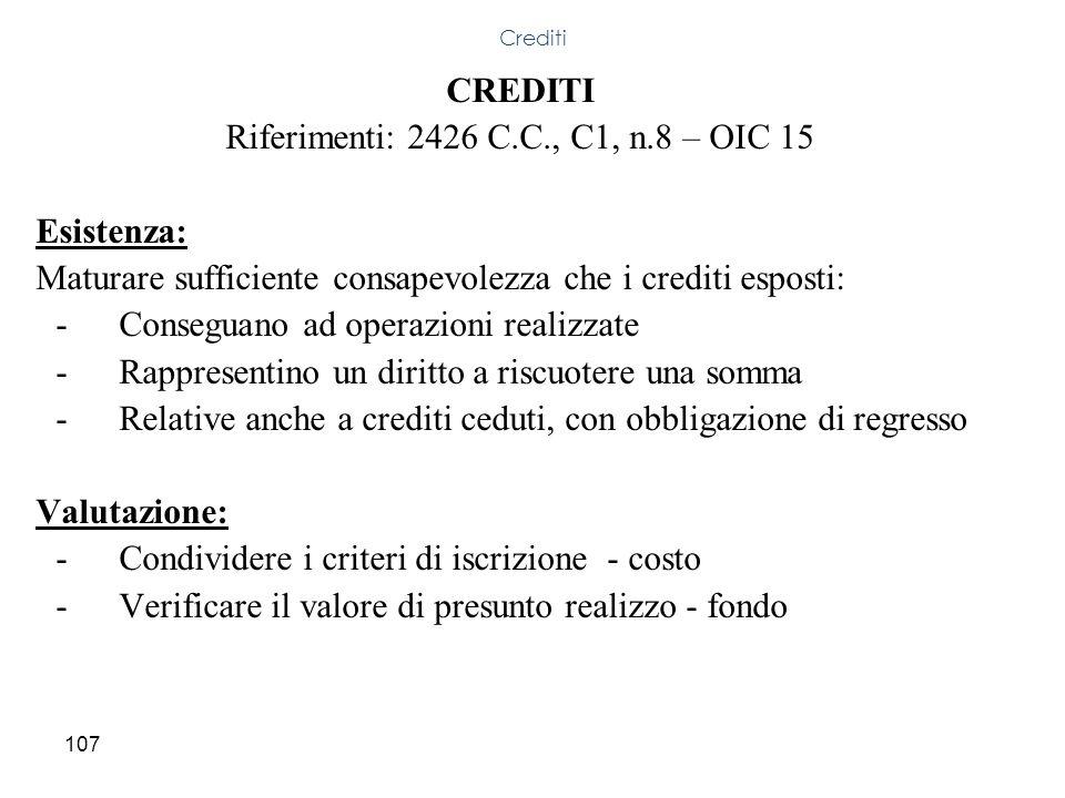 Riferimenti: 2426 C.C., C1, n.8 – OIC 15