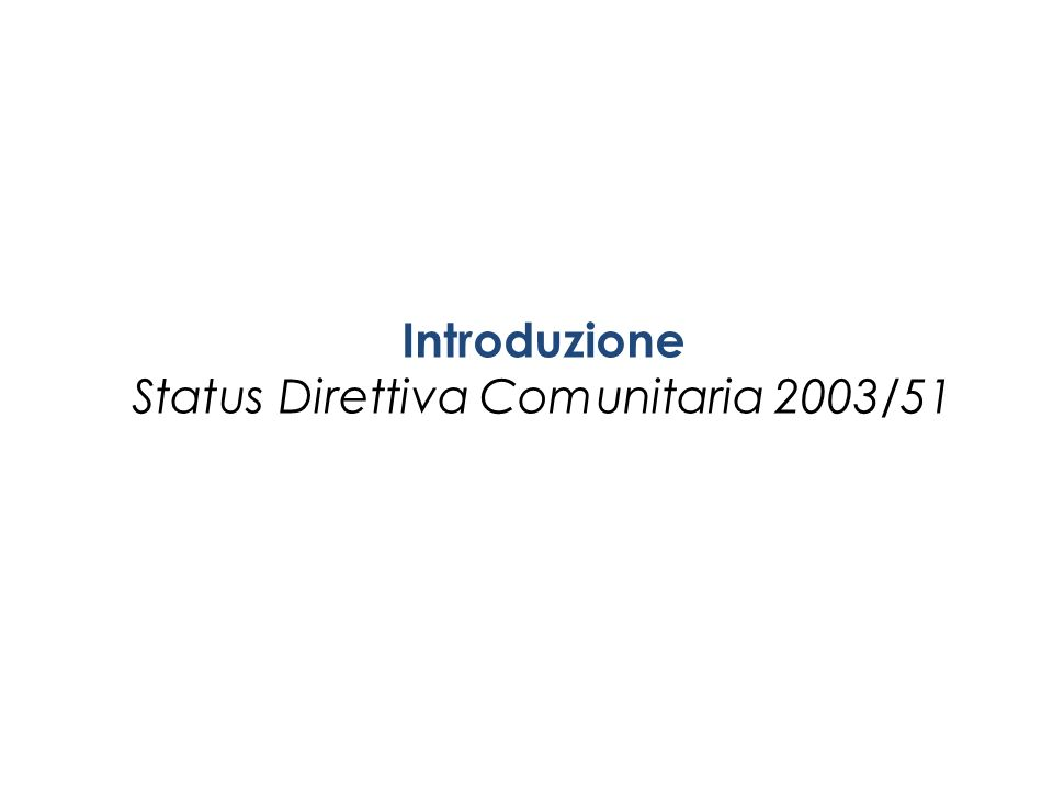 Status Direttiva Comunitaria 2003/51
