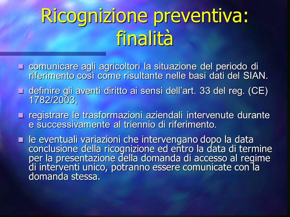 Ricognizione preventiva: finalità