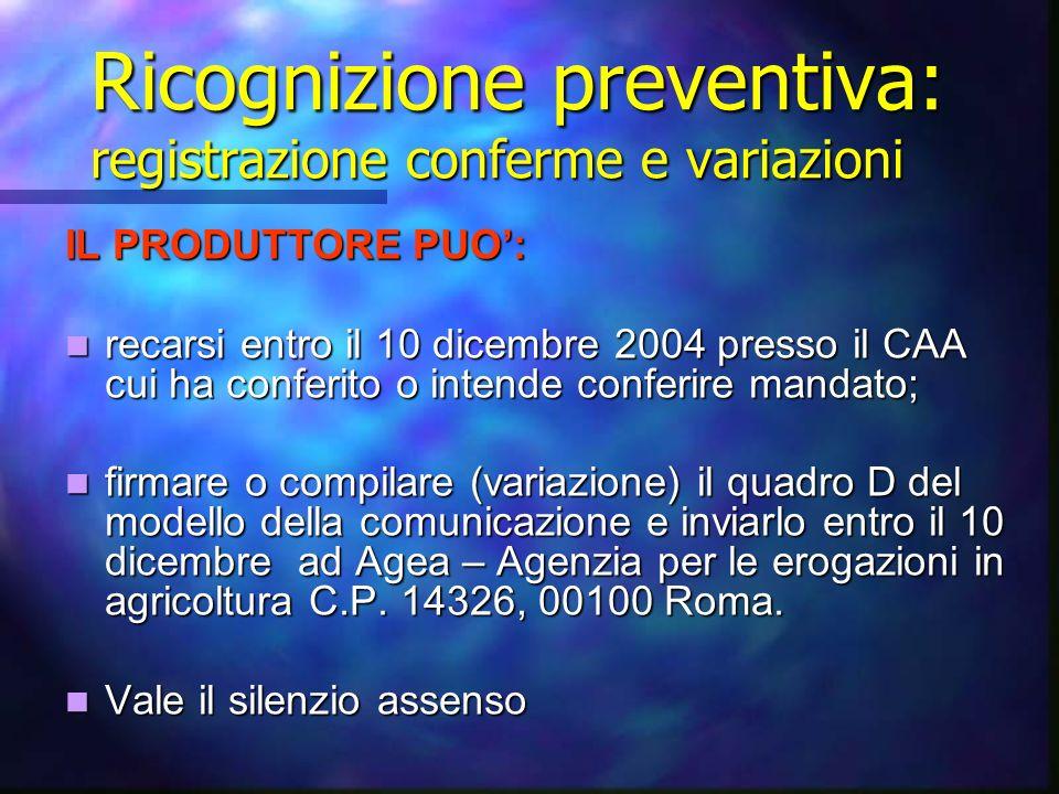 Ricognizione preventiva: registrazione conferme e variazioni