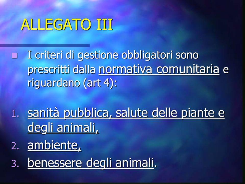 ALLEGATO III sanità pubblica, salute delle piante e degli animali,