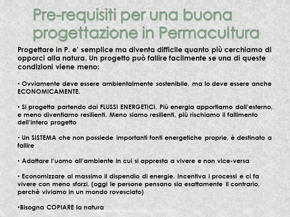 Pre-requisiti per una buona progettazione in Permacultura