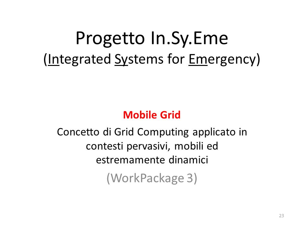 Progetto In.Sy.Eme (Integrated Systems for Emergency)