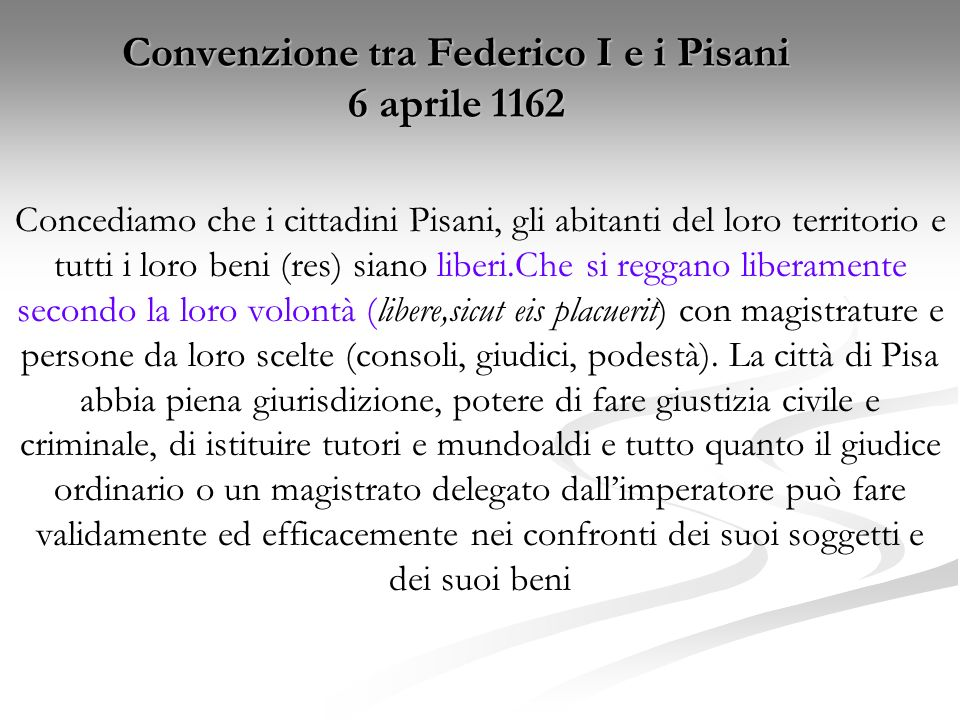 Convenzione tra Federico I e i Pisani 6 aprile 1162