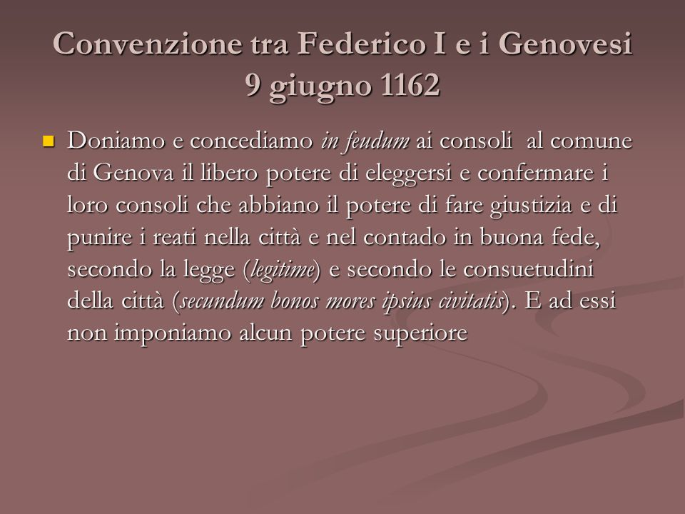 Convenzione tra Federico I e i Genovesi 9 giugno 1162