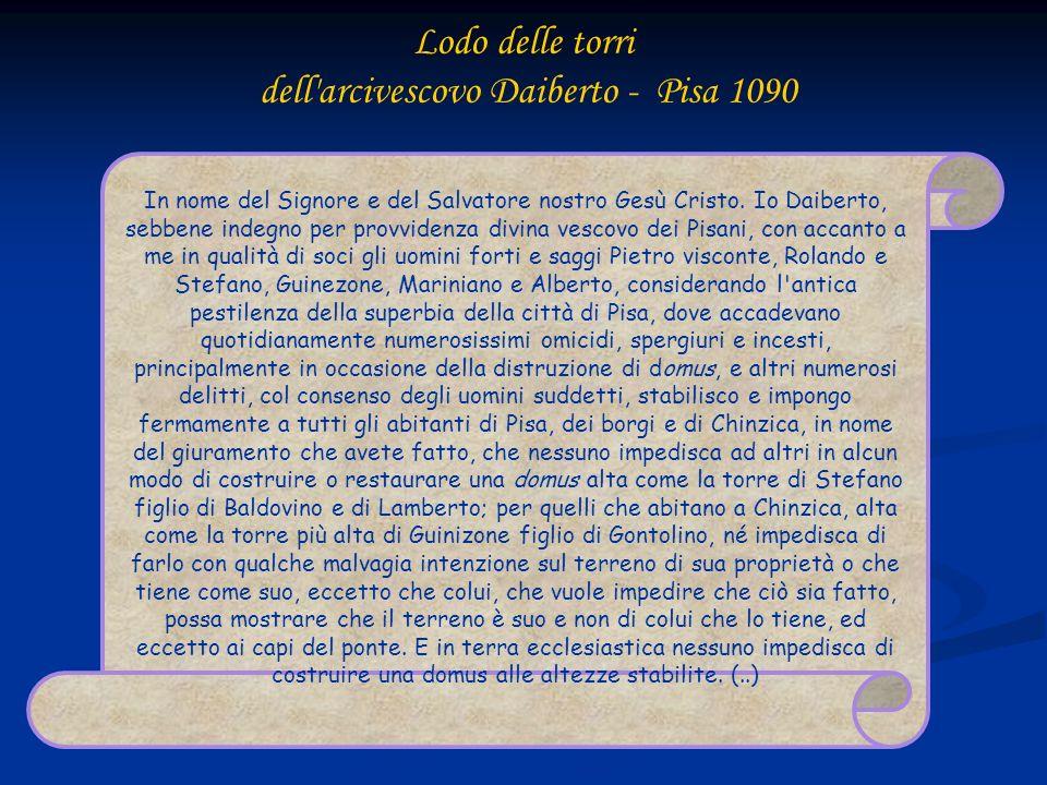 Lodo delle torri dell arcivescovo Daiberto - Pisa 1090