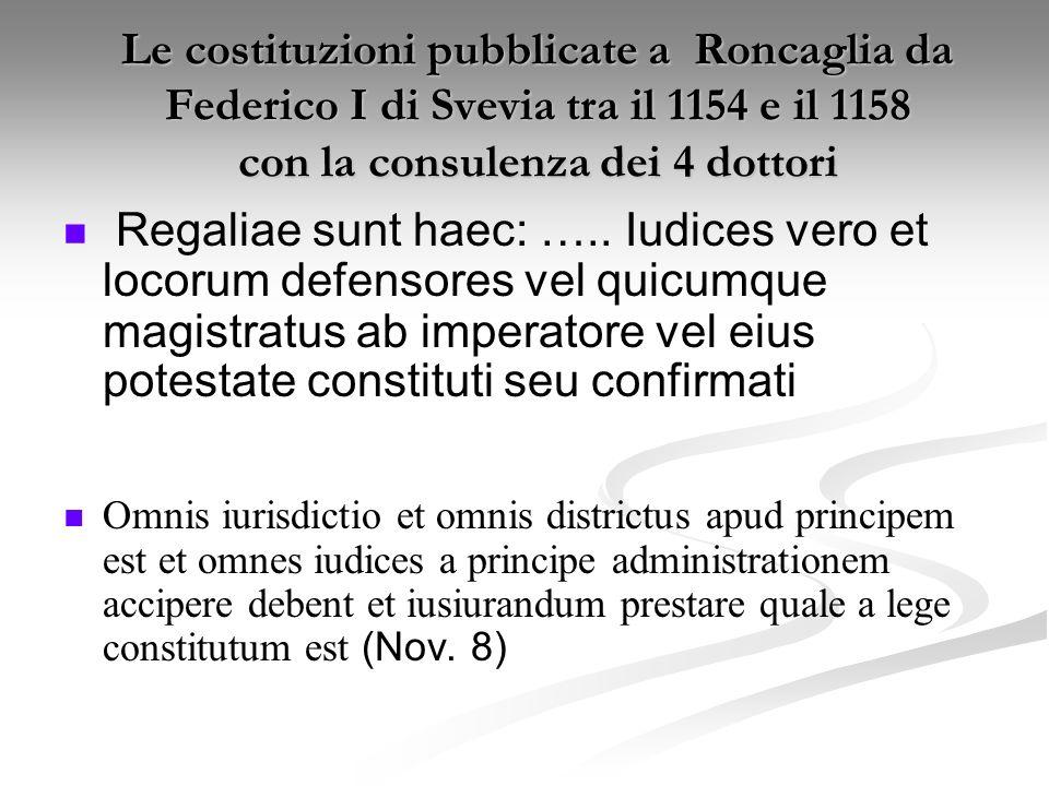Le costituzioni pubblicate a Roncaglia da Federico I di Svevia tra il 1154 e il 1158 con la consulenza dei 4 dottori