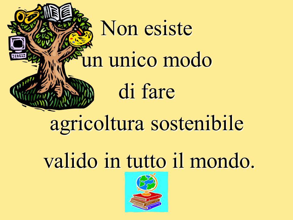 agricoltura sostenibile valido in tutto il mondo.