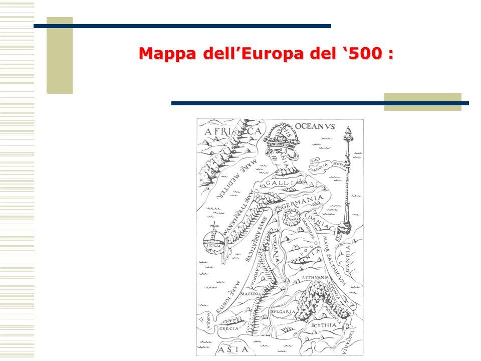 Mappa dell'Europa del '500 :