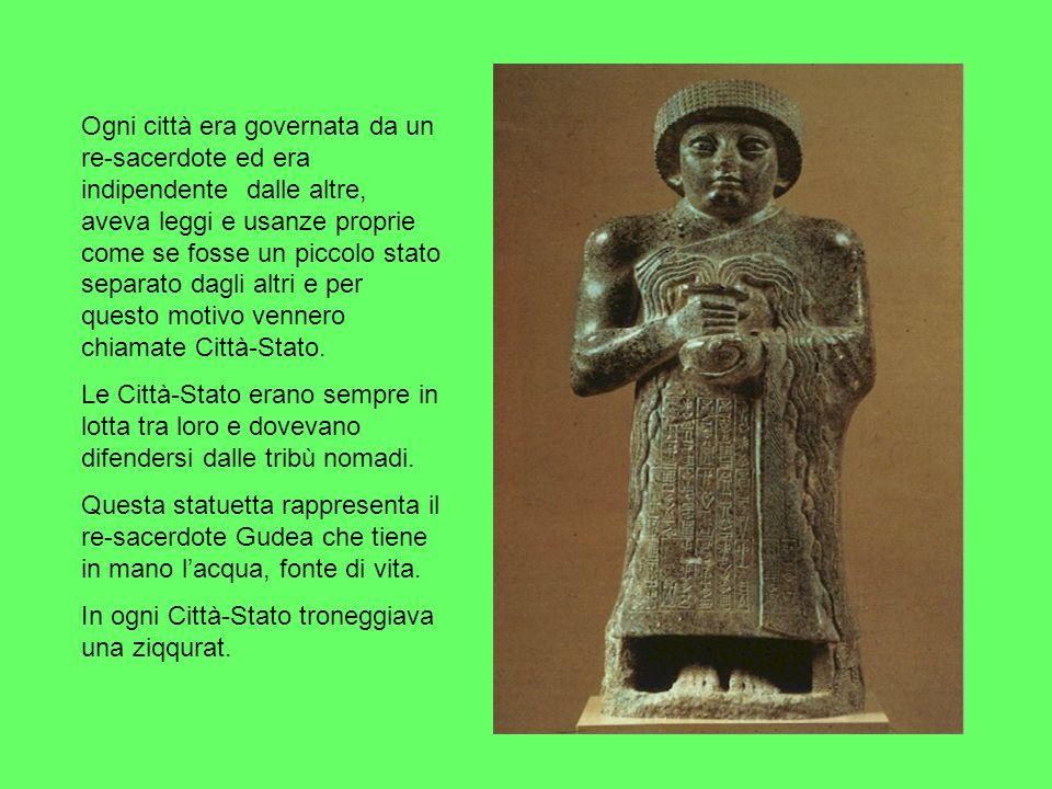 Ogni città era governata da un re-sacerdote ed era indipendente dalle altre, aveva leggi e usanze proprie come se fosse un piccolo stato separato dagli altri e per questo motivo vennero chiamate Città-Stato.