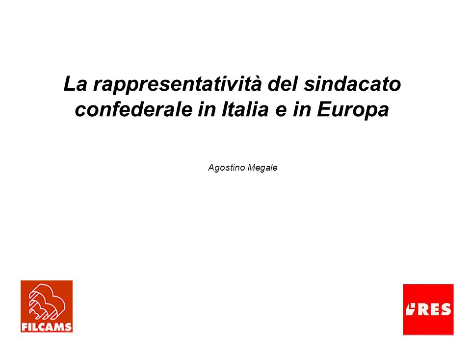 La rappresentatività del sindacato confederale in Italia e in Europa